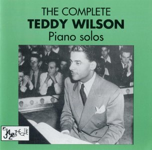 Teddy Wilson - The Complete Piano Solos 1934-1941 (1991) {2CD Set Columbia COL 467690 2}