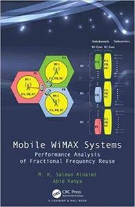 Mobile WiMAX Systems: Performance Analysis of Fractional Frequency Reuse [Repost]