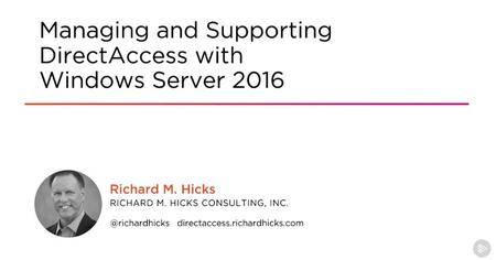 Managing and Supporting DirectAccess with Windows Server 2016