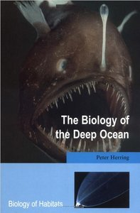The Biology of the Deep Ocean [Repost]
