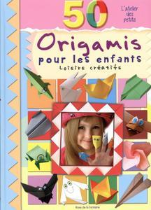 """Marcelina Grabowska-Piatek, """"50 origamis pour les enfants"""""""
