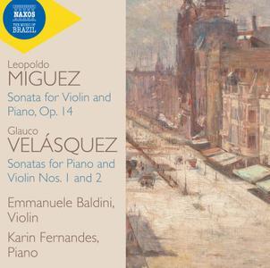 Emmanuele Baldini & Karin Fernandes - Velásquez & Miguez: Violin Sonatas (2019)