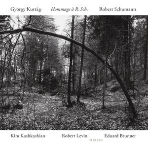 Kim Kashkashian, Robert Levin, Eduard Brunner - Kurtág, Schumann: Hommage à R. Sch. (1995)