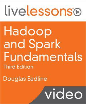 Hadoop and Spark Fundamentals (Part Two)