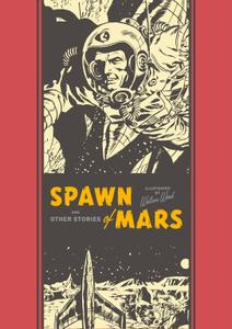 The EC Artists Library v12-Spawn of Mars and Other Stories 2015 Digital TLK