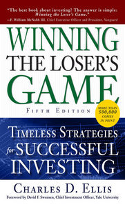 Winning the Loser's Game, Fifth Edition: Timeless Strategies for Successful Investing (repost)