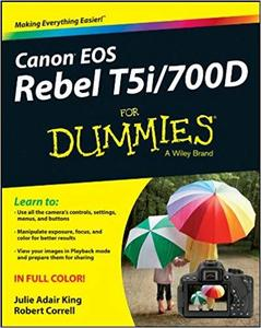 Canon EOS Rebel T5i/700D For Dummies [Repost]