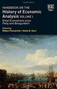Handbook on the History of Economic Analysis, Volume 1: Great Economists Since Petty and Boisguilbert