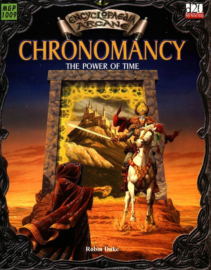Dungeons and Dragons Encyclopaedia. Arcane Chronomancy