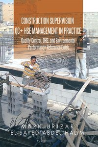 Construction Supervision QC + HSE Management in Practice