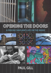 Opening the Doors : A Prison Chaplain's Life on the Inside, Second Edition