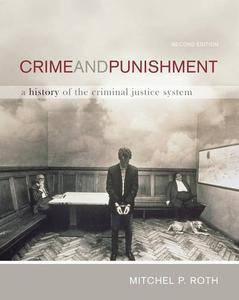 Crime and Punishment: A History of the Criminal Justice System(Repost)