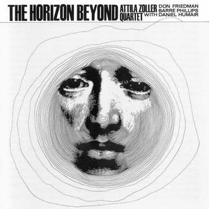 Attila Zoller Quartet - The Horizon Beyond (1965) {1992 ACT}
