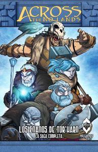 Across the No Lands: Los Enanos de Thor'Harn - La Saga Completa