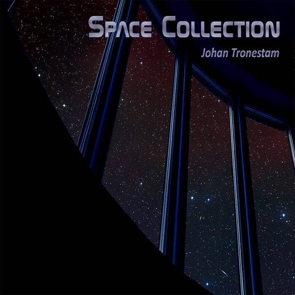 Johan Tronestam - Space Collection (2017)