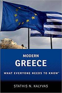 Modern Greece: What Everyone Needs to Know® (Repost)