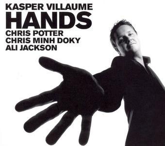 Kasper Villaume - Hands (2005)