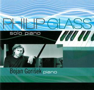 Bojan Gorisek - Philip Glass: Solo Piano (2013)