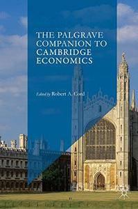 The Palgrave Companion to Cambridge Economics