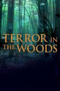 Terror in the Woods S01E03