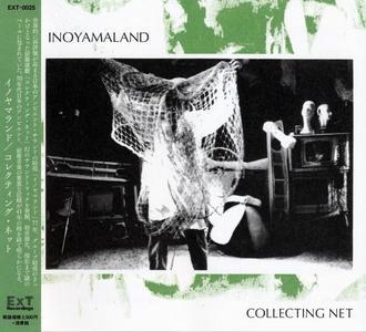 Inoyama Land - Collecting Net (2018)