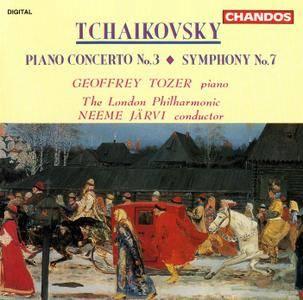 Geoffrey Tozer, LPO, Neeme Jarvi - Peter Ilyich Tchaikovsky: Piano Concerto No.3; Symphony No.7 (1993)