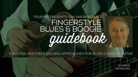 Ton van Bergeijk's Fingerstyle Blues & Boogie Guidebook
