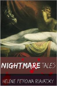 «Nightmare Tales» by Helena Petrovna Blavatsky
