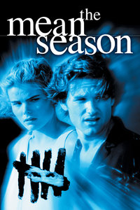The Mean Season (1985) [Re-Up]