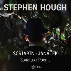 Stephen Hough - Scriabin & Janáček: Sonatas & Poems (2015)