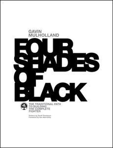 «Four Shades of Black» by Gavin Mulholland