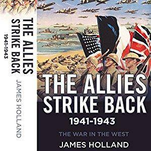 The Allies Strike Back, 1941-1943: The War in the West, Volume 2 [Audiobook]