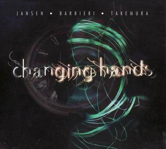 Jansen, Barbieri, Takemura - Changing Hands (1997)