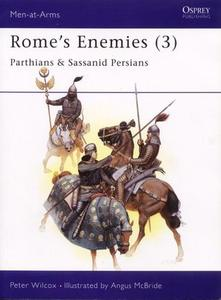 Rome's Enemies (3): Parthians and Sassanid Persians (Men-at-Arms Series 175)