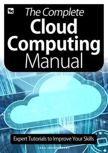 The Complete Cloud Computing Manual – July 2020