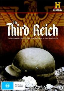 History Channel - Third Reich: The Rise and Fall (2010)