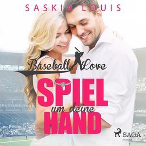 «Baseball Love 3: Spiel um deine Hand» by Saskia Louis