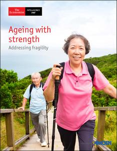The Economist (Intelligence Unit) - Ageing with Strength (2019)
