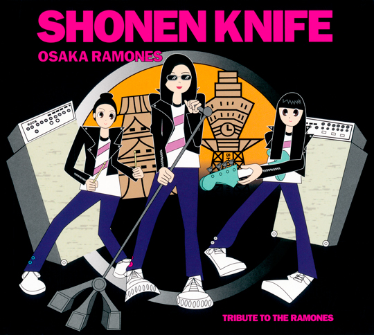 (Shonen Knife) Osaka Ramones - Tribute To The Ramones (2011) RESTORED