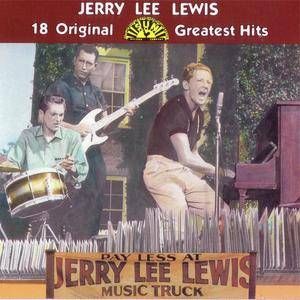 Jerry Lee Lewis - 18 Original Sun Greatest Hits (1984) {Rhino} **[RE-UP]**