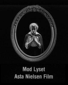 Mod lyset (1919) Towards the Light