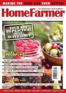 Home Farmer Magazine - Issue 113 - August 2017