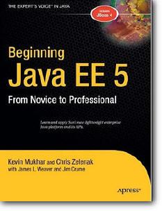 "Kevin Mukhar, et al, ""Beginning Java EE 5: From Novice to Professional"""