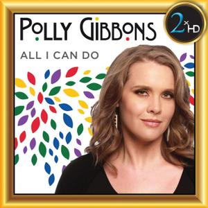 Polly Gibbons - All I Can Do (2019) [Official Digital Download 24/192]