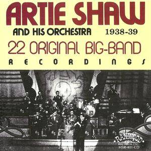Artie Shaw & His Orchestra - 22 Original Big-Band Recordings (1985) {Ranwood}