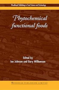 Phytochemical Functional Foods (Woodhead Publishing in Food Science and Technology)