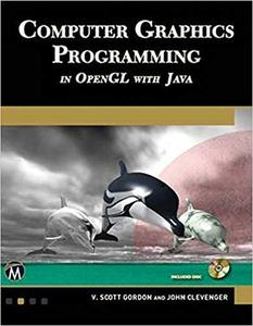 Computer Graphics Programming in OpenGL with Java