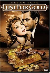Lust for Gold (1949)