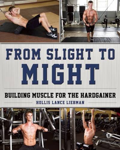 From Slight to Might: Building Muscle for the Hardgainer