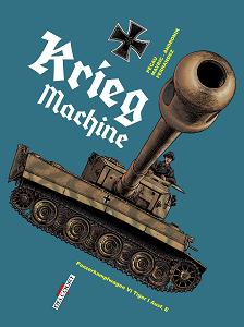 Cette Machine Tue - Tome 2 - Krieg Machine